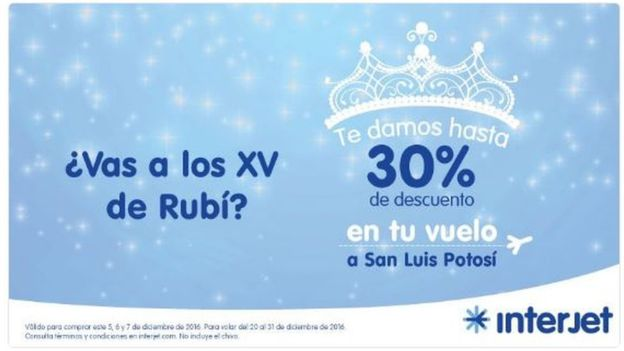 "Mexican airline Interjet asking: ""Are you going to Rubi's 15th birthday party?"" and offering a 30% discount for flights to her home state"