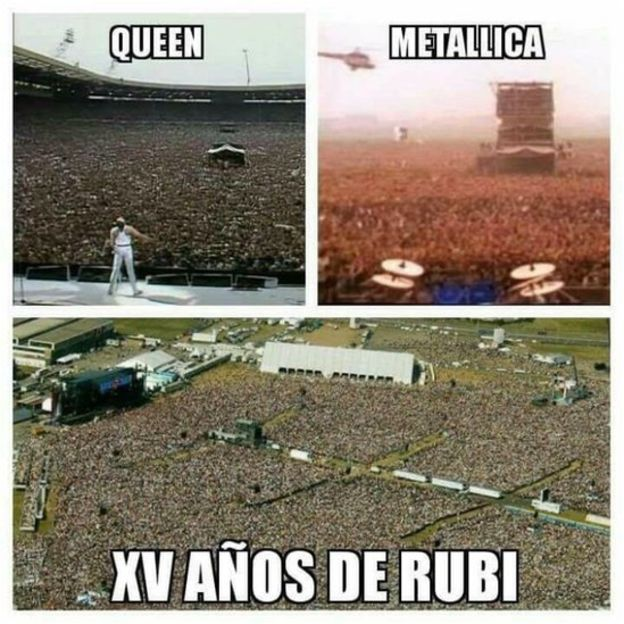 Rubi's birthday would easily beat those who went to Queen and Metallica concerts